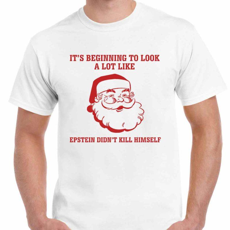 jeffrey epstein didnt kill himself santa-mens-white-t-shirt